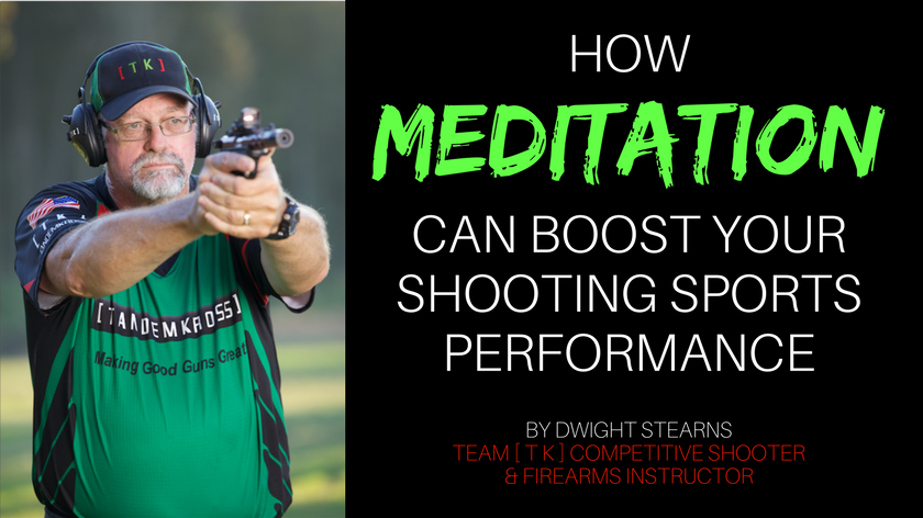 How Meditation Can Make You a Better Competitive Shooter